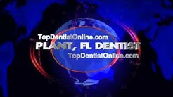 Plant Dentist - Top Dentist Plant, FL