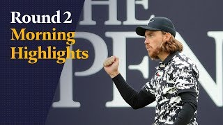 The 148th Open - Round 2 Morning Highlights