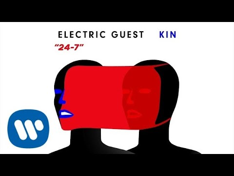 Electric Guest - 24-7 (Official Audio)