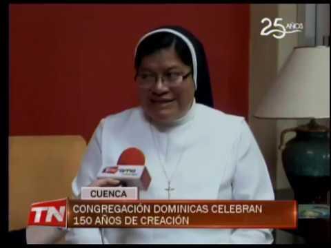 Congregación Dominicas celebra 150 años de creación