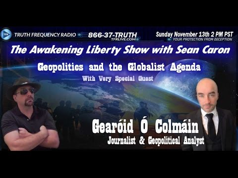 Trump, Geopolitics and the Globalist Agenda with Gearóid Ó C