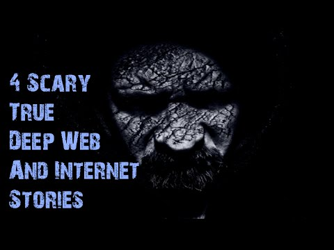 4 TRUE SCARY DEEP WEB/INTERNET STORIES TO KEEP YOU UP AT NIGHT (Lazy Masquerade Collaboration)