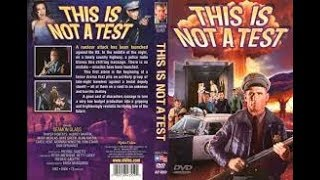 This Is Not a Test - FULL MOVIE