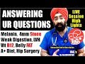 Q&A #3. Melanin, 4mm Stone, Vit B12, Belly Fat, Weak Digestion, A+ Diet, LVH, Hip Sx | Dr.Education