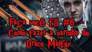 ✂ Faça você fã #6 - Como Fazer a Varinha do Draco Malfoy