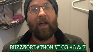 BUZZWORDATHON VLOG 6 & 7 - (THE ONE WITH A LOT OF SNOW)