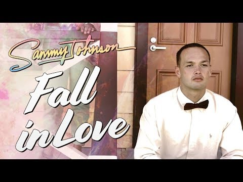 Sammy Johnson - I Fall In Love (Official Music Video)