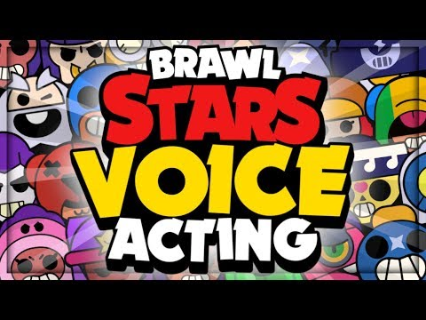 Brawl Stars Voice Acting For EVERY Brawler! | The Good, The Bad, And The Cringe!