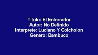 El enterrador (La hija de Juan Simon) - Bambuco Interpretes Luciano y Colcholon.wmv