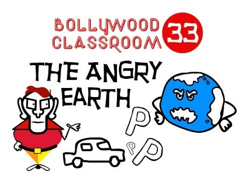 Bollywood Classroom | The Angry Earth | Episode 33