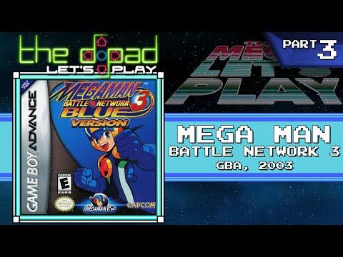 """A Net Positive Life"" - PART 3 - Mega Man Battle Network 3: Blue Version"
