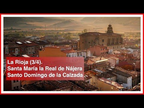 La Rioja (3/4). Pueblos bonitos y lugares con encanto. Nájera y Santo Domingo de la Calzada.