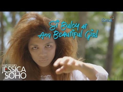 Kapuso Mo, Jessica Soho: Si Buloy at ang Beautiful Girl