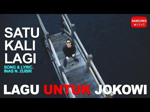 LAGU UNTUK JOKOWI - Satu Kali Lagi [Official Bandung Music]