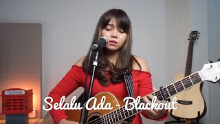 SELALU ADA BLACKOUT ( LIVE COVER ) BY LIA MAGDALENA