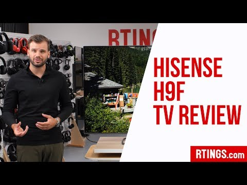 Hisense H9F TV Review - RTINGS.com