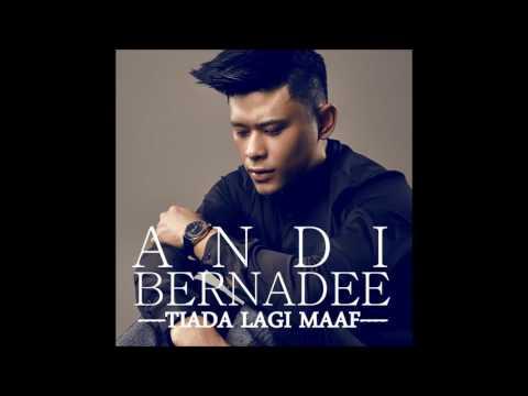 Andi Bernadee - Tiada Lagi Maaf (Official Audio Video)