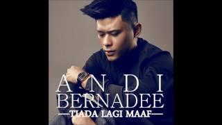Download Mp3 Andi Bernadee - Tiada Lagi Maaf   Video