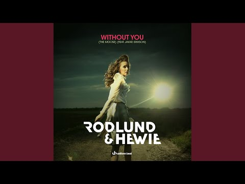 Without You (The Moose) (Radio Edit)