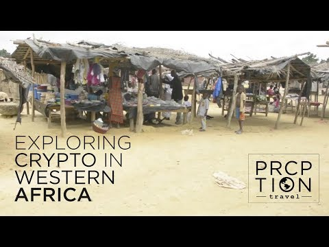Exploring Bitcoin & Crypto in Western Africa