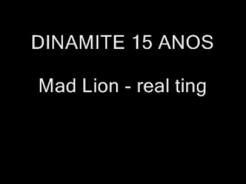 DINAMITE Mad Lion - Real Ting