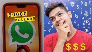 You Can Earn 50,000 Dollars From WhatsApp Now!