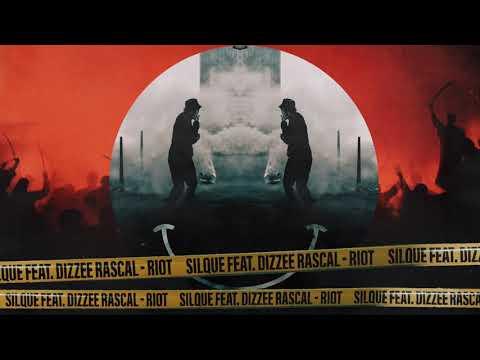 Silque – RIOT ft. Dizzee Rascal