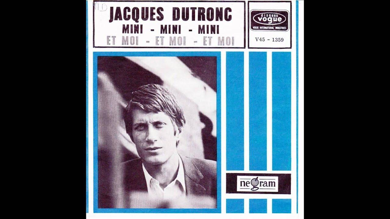 Jacques Dutronc Mini Mini Mini Youtube