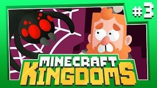 ARACHNOPHOBIA - Minecraft Kingdoms [#3]