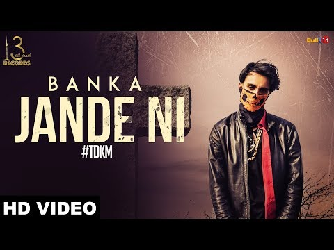 Jande Ni (Official Music Video) Banka Sidhu ft. Gill Saab