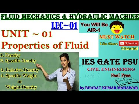 FM & HM~Lec 01~U1~Properties of Fluid (Mass Density, Gravity, Weight Density etc.) by Bharat Kumar M