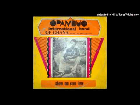 Opambuo - Show Me Your Love