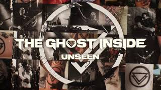 """The Ghost Inside - """"Unseen"""" (Full Album Stream)"""
