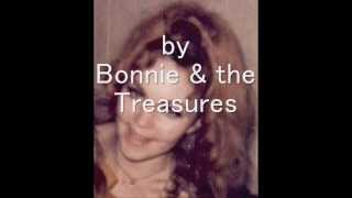 Bonnie & the Treasures - I Just want to be your girl
