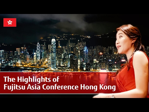 The Highlights of Fujitsu Asia Conference 2016 Hong Kong  【富士通香港有限公司】