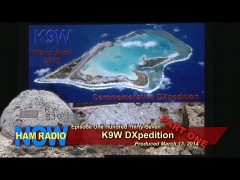 Episode 137 Part 1 - Wake Atoll 2013 DXpedition