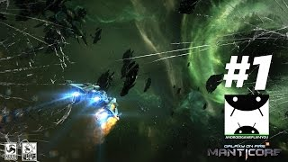 Galaxy on Fire 3 - Manticore Android GamePlay - Walkthrough #1 [1080p/60FPS] (By Deep Silver)