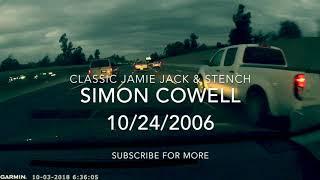Classic Jamie Jack & Stench: Simon Cowell & Allergies 10/24/2006