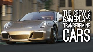 The Crew 2 Gameplay: TRANSFORMING CARS - Let