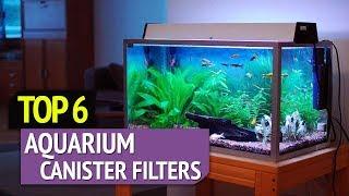 TOP 6: Best Aquarium Canister Filters