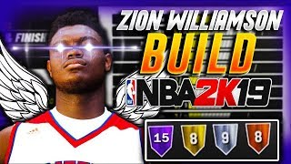 ZION WILLIAMSON DEMIGOD REBIRTH BUILD - NBA 2K19