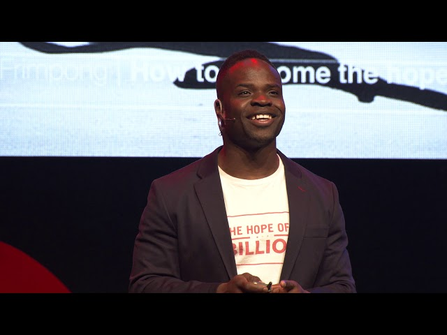 TEDx How to become the hope of a billion