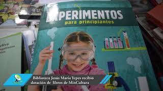Biblioteca Jesús María Yepes recibió dotación bibliográfica del Ministerio de Cultura