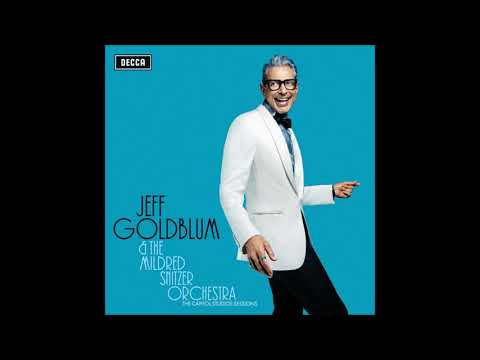 My Baby Just Cares For Me (Live) - Jeff Goldblum, The Mildred Snitzer Orchestra feat. Haley Reinhart Mp3