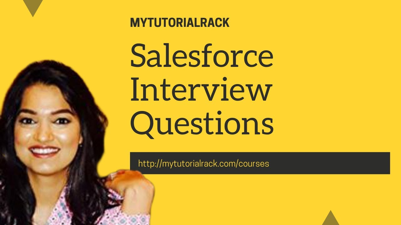 Salesforce Interview Question with Answers: Pass your Interview