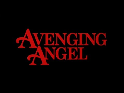 Random Movie Pick - AVENGING ANGEL - (1985) Trailer YouTube Trailer