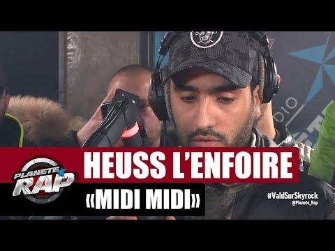 "Heuss L'enfoiré ""Midi Midi"" #PlanèteRap"