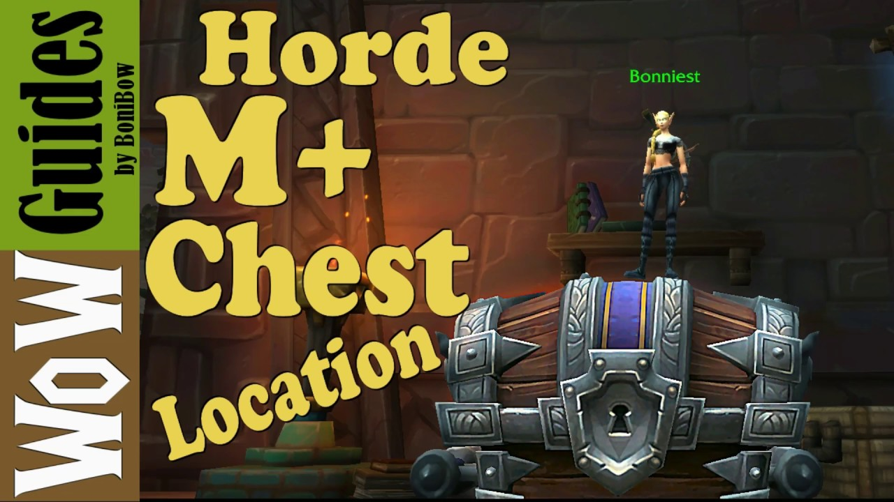 Horde M+ Weekly Chest Location /Bfa (2019)