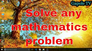 how to solve any mathematics problem from mathway.com