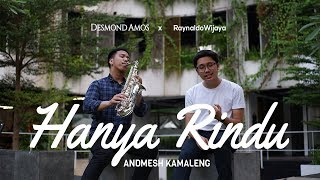 [3.92 MB] Hanya Rindu - Andmesh Kamaleng (Raynaldo Wijaya ft. Desmond Amos)